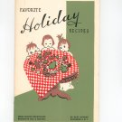 Favorite Holiday Recipes Cookbook Regional Rochester Gas & Electric New York Christmas 1951