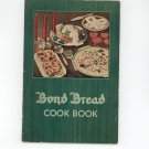 Bond Bread Cook Book Cookbook Vintage Item