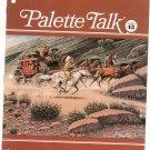 Palette Talk Number 43 Grumbacher