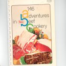 146 Adventures In Beef Cookery Cookbook by Proten Swift Vintage 1969