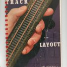 Model Railroad Track And Layout by A.C. Kalmbach Third Edition Vintage 1946