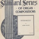 Intermezzo Standard Series Of Organ Composition Sheet Music Vintage H. W. Gray Co.