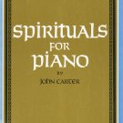 Spirituals For Piano by John Carter Hope Publishing