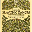 Complete Slavonic Dance For Piano Four Hands by Antonin Dvorak 048627019x
