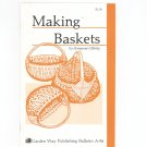 Making Baskets By Maryanne Gillooly Garden Way Bulletin A-96