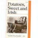Potatoes Sweet And Irish Garden Way Bulletin A- 4