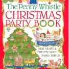 The Penny Whistle Christmas Party Book by Brokaw & Gilbar 0671737945