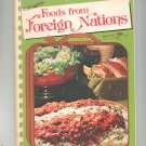 Foods From Foreign Nations Cookbook Home Economics Teachers 0871971135
