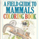 A Field Guide To Mammals Coloring Book 0395440912
