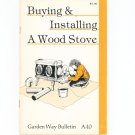 Buying & Installing A Wood Stove By Charles Self Garden Way Bulletin A- 10