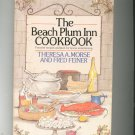 The Beach Plum Inn Cookbook First Edition by Morse & Feiner Hard Cover 0385125917