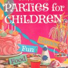 Betty Crocker's Parties For Children Cookbook Vintage Hard Cover Games Fun Food