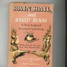 Rain Hail And Baked Beans Cookbook Vintage Hard Cover MacDonald & Sagendorph