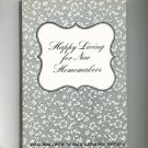 Happy Living For New Homemakers Including Perfect Wedding Vintage 1977 Hard Cover