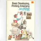 Basic Developing Printing Enlarging In Color by Kodak AE-13 0879852054