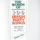 The Words Of 100 Irish Party Songs Volume Two Golden Oldies  0946005583