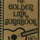 The Golden Link Songbook Folk Singing Society 1981