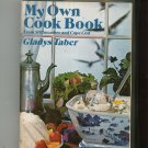 My Own Cookbook by Gladys Taber Stillmeadow & Cape Cod First Edition Hard Cover 0397008775