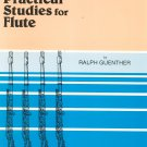 First Book Of Practical Studies For Flute by Ralph Guenther