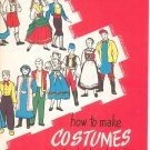 How To Make Costumes For School Plays And Pageants Vintage 1946