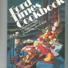 Ford Times Cookbook Volume 6 Hard Cover First Printing