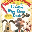 Wallace & Gromit Creative Wipe Clean Book 1843470284