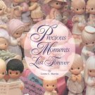 Precious Moments Last Forever by Laura Martin Hard Cover 1558598596