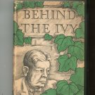 Behind The Ivy by Romeyn Berry Cornell University History