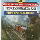 Great Preserved Locomotives Princess Royal No 6201 by Clive Mojonnier 0711015376