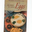 300 Ways To Serve Eggs Cookbook Vintage 1940 Berolzheimer Culinary Arts
