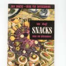 500 Tasty Snacks Ideas For Entertaining Cookbook Vintage 1953 Berolzheimer Culinary Arts