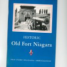 Historic Old Fort Niagara Story Of An Ancient Gateway To The West With Map Hultzen