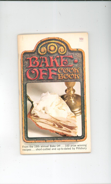 Pillsbury Bake Off Cook Book Cookbook Prize Winning Recipes 19th Annual Bake Off Vintage Item