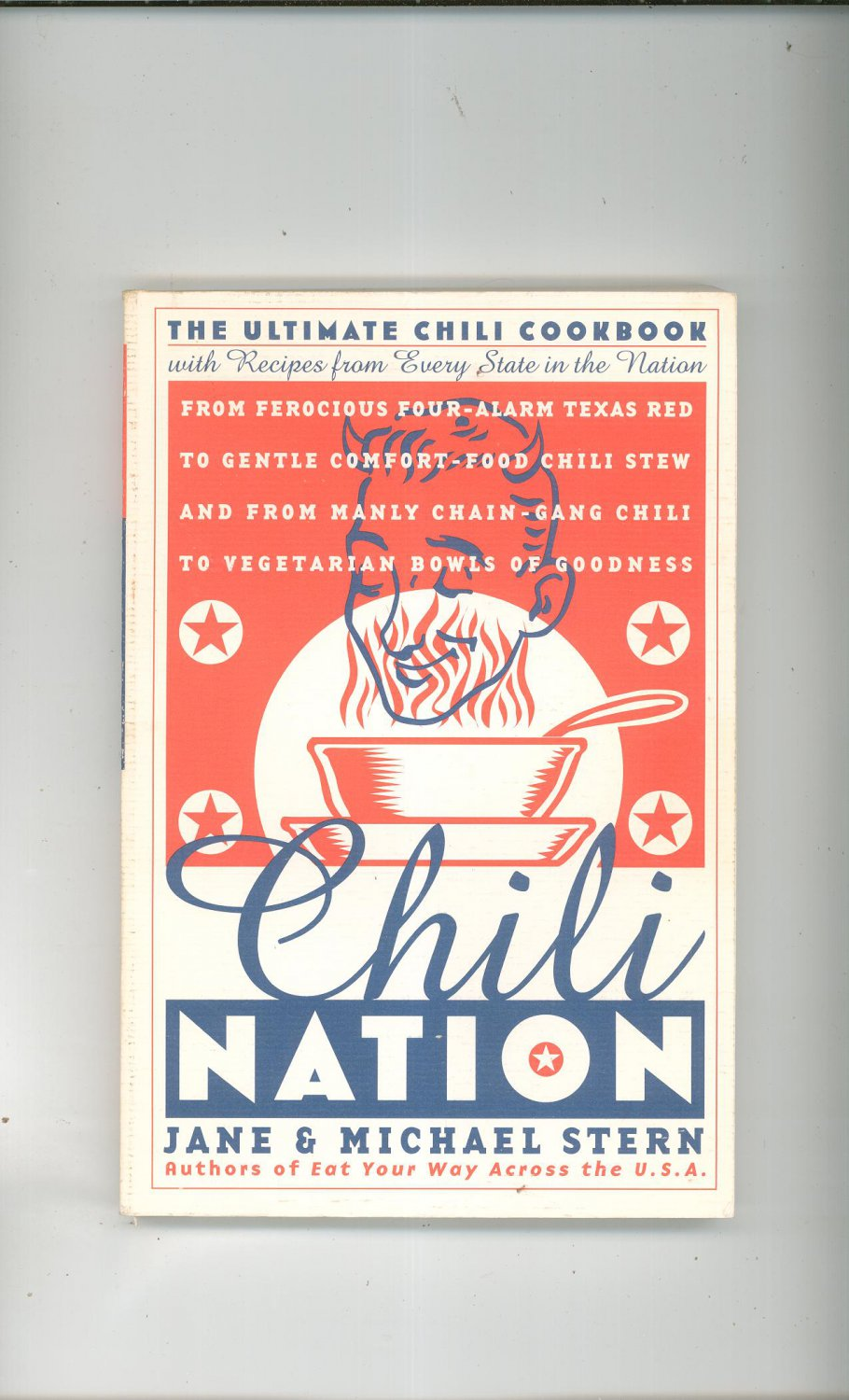 Chili Nation Cookbook First Edition 0767902637