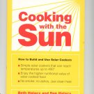 Cooking With The Sun Build & Use Solar Cookers by Beth & Dan Halacy 0962906921
