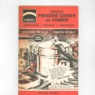 Mirro Speed Pressure Cooker & Canner Deluxe Model Cookbook Instructions Manual & Recipe Book
