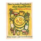 How To Make Punches & Other Mixed Drinks With California Wines Cookbook / Pamphlet