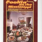 Cookin' On The Mississippi Cookbook Gourmet French & English