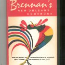 Brennan's New Orleans Cookbook Vintage Hard Cover Herman Deutsch Revised Edition