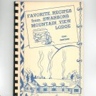 Favorite Recipes From Swansons Mountain View Lodge Cookbook Regional Montana