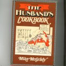 The Husband's Cookbook by Mike McGrady 0397013728
