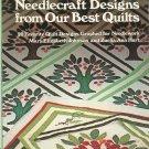 Needlecraft Designs From Our Best Quilts 20 Designs Johnson & Hurt 0848704835