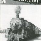 Central Headlight Magazine Fourth Quarter 1991 Railroad Train