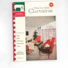 How To Make Curtains By Singer Book Number 101 Vintage