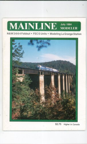 Mainline Modeler Magazine July 1984 Train Railroad  Not PDF Back Issue