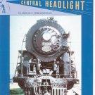 Central Headlight Magazine Third Quarter 2003 Railroad Train