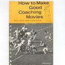 Kodak How To Make Good Coaching Movies Vintage 1971