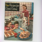Vintage New Recipes For Good Eating Cookbook Crisco 1949
