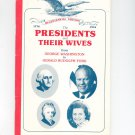 The Presidents And Their Wives Bicentennial Edition Washington To Ford Vintage