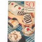 Vintage 50 Delicious Desserts Cookbook National Biscuit Company